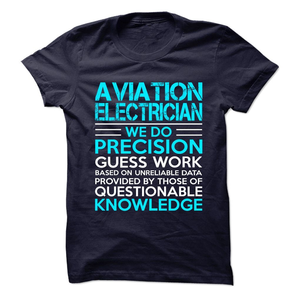 Awesome Shirt for AVIATION ELECTRICIAN T-Shirts, Hoodies. Get It Now ==> https://www.sunfrog.com/No-Category/Awesome-Shirt-for-AVIATION-ELECTRICIAN--113796980-Guys.html?id=41382