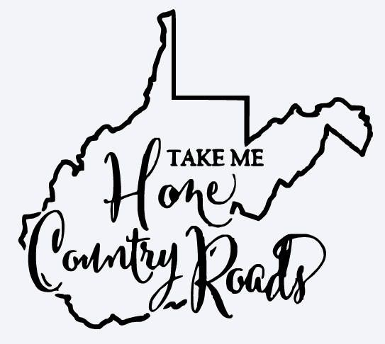 09f2cac66e0 West Virginia Shirt Take Me Home Country Roads Unisex State