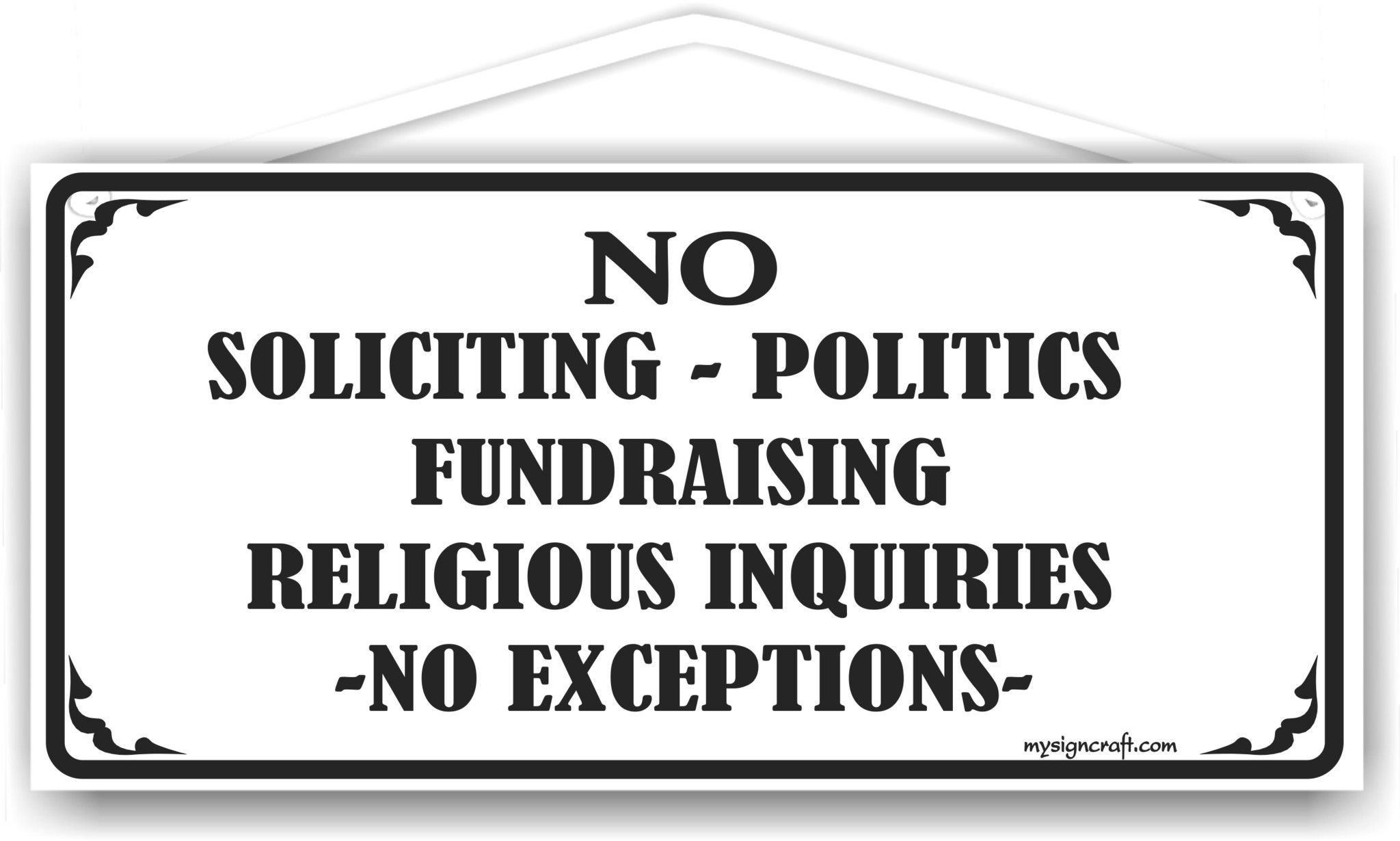 no soliciting politics fundraising sign with pinline border by mysigncraft