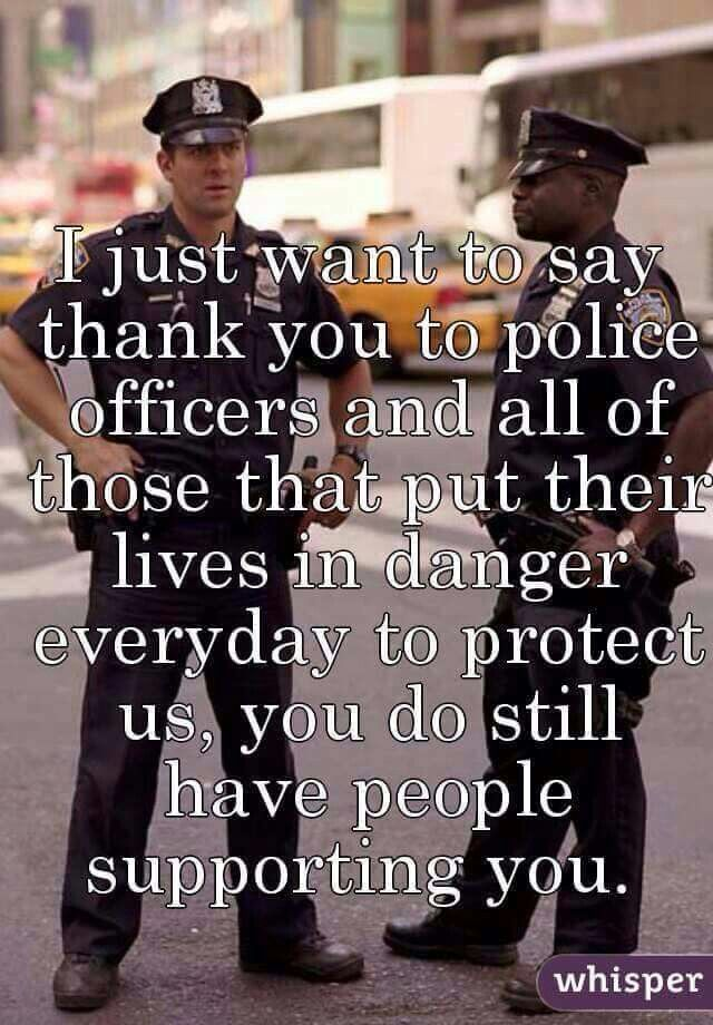 Thank You Support Police Police Life Police Lives Matter Cops