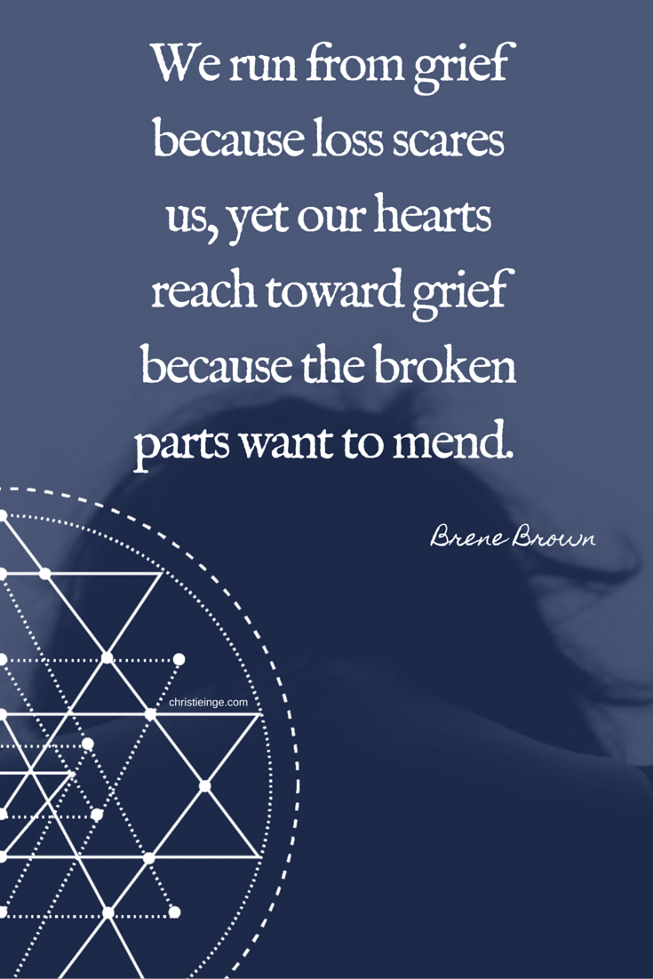 brene brown quotes we run from grief because loss scares us yet