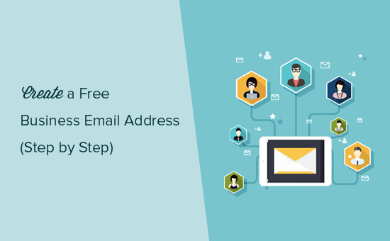 How To Create A Free Business Email Address In 5 Minutes Step By
