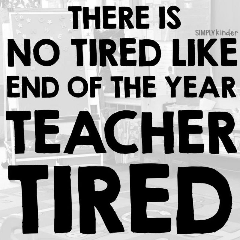 31 End Of Year Memes For Teachers Who Are Just Hanging On Teacher Memes Funny Teacher Quotes Funny Teacher Memes
