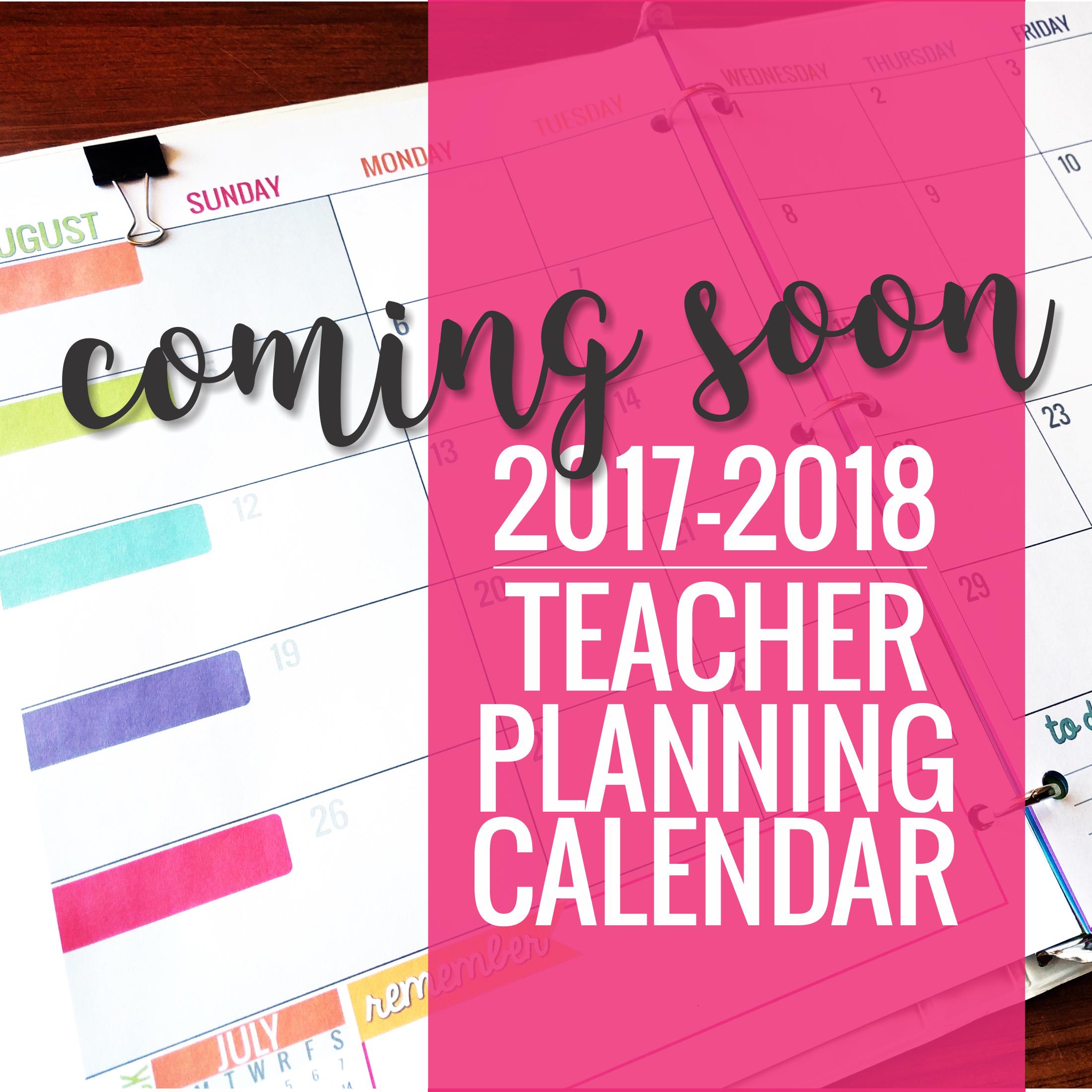 Printable 20172018 Teacher Planning Calendar Template – Teacher Calendar Template