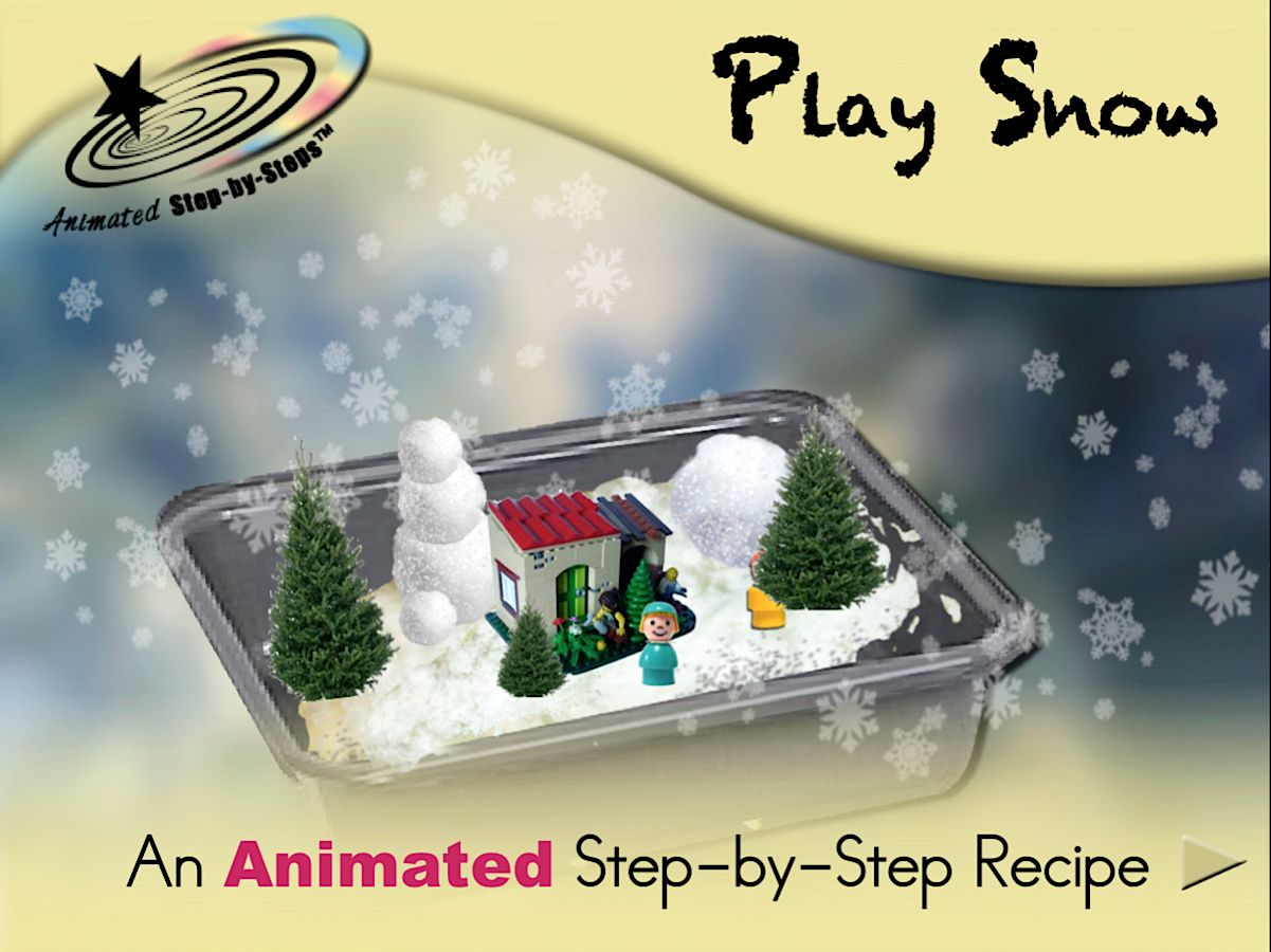 Play Snow - Animated Step-by-Step Recipe  Available in 3 formats: Regular, SymbolStix, PCS