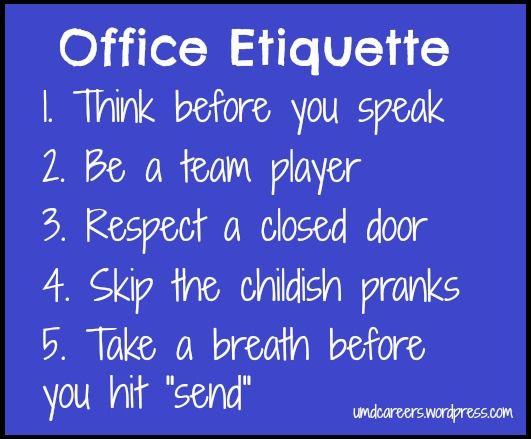Office Etiquette: Part 1 | OCED0704RandiMcGrew | Pinterest ...