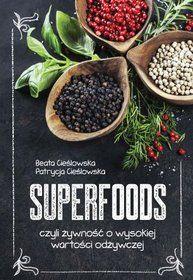 Superfoods Czyli Zywnosc O Wysokiej Wartosci Odzywczej Food Superfoods Peppercorn