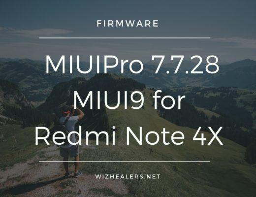Download MiuiPro 7 7 28 ROM MIUI 9 for Xiaomi Redmi Note 4X