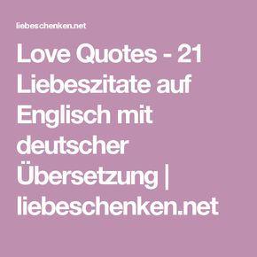 Love Quotes - 21 Liebeszitate auf Englisch mit deutscher