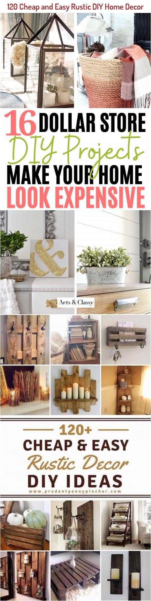 120 Cheap And Easy Diy Rustic Home Decor Ideas Diyrusticfarmhousedecor In 2020 Rustic Diy Diy Home Decor Easy Diy Home Decor