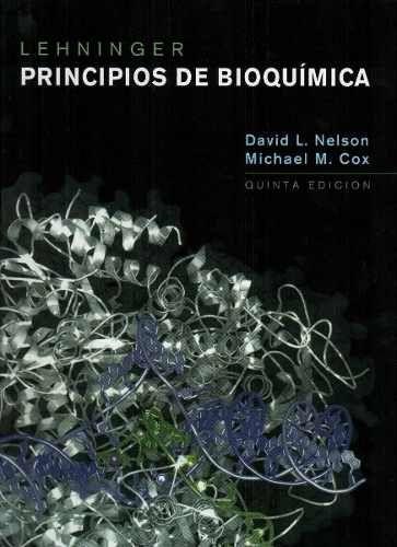 Principios De Bioquimica Lehninger 5ta Edición Libro Digital 99 99 Bioquímica Bioquimica Libros Química Biológica