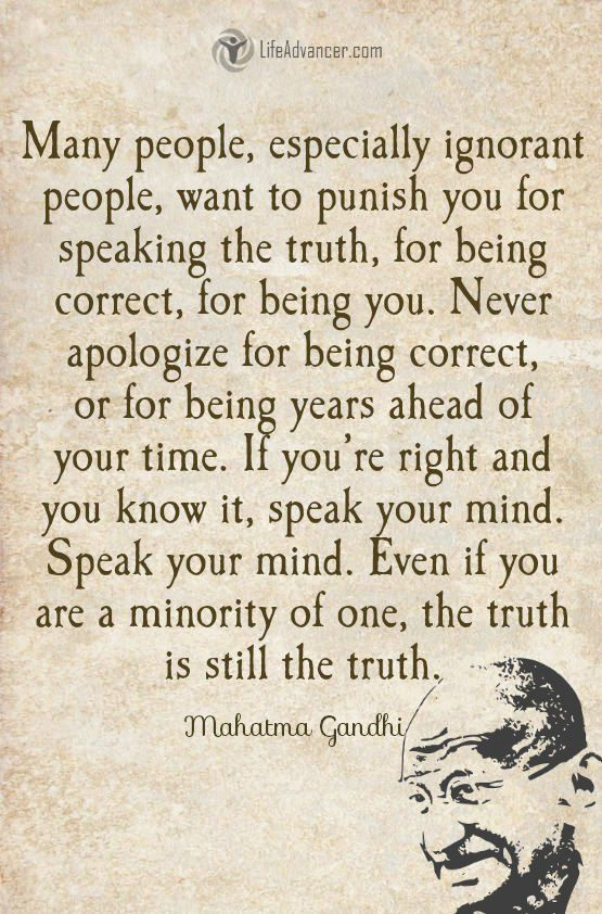 Many People Especially Ignorant People Want To Punish You Quotes Lifeadvancer Wisdom Quotes Gandhi Quotes Inspirational Quotes