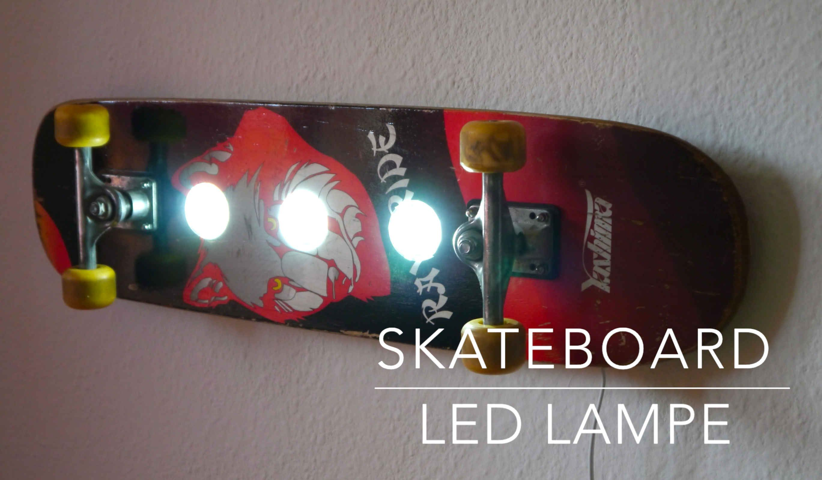 Skateboard Led Lampe Selber Bauen Anleitung Creative Results