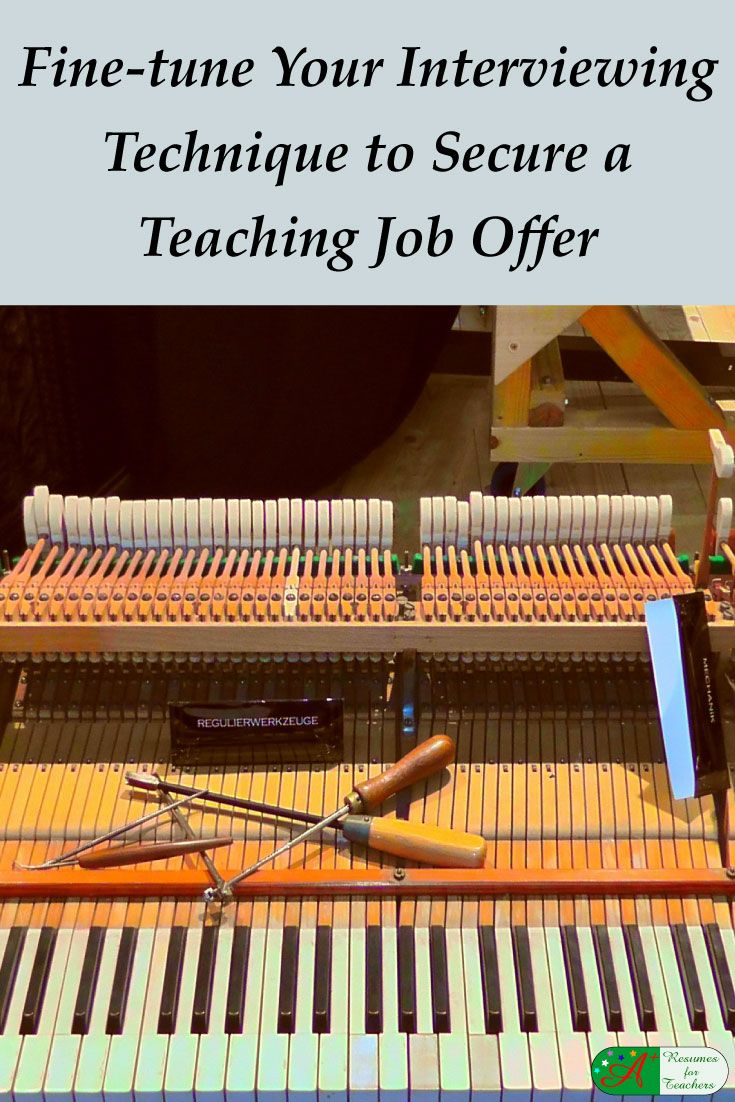 Fine Tune Your Interviewing Technique To Secure A Teaching Job