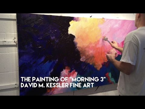 Painting Of Morning 3 By David M Kessler Painting Video