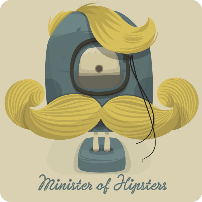 Minister of Hipsters at www.ministryofmonsters.com