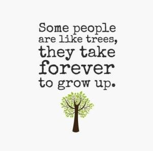 70 Grow Up Quotes Sayings And Images Immaturity Quotes Growing Up Quotes Up Quotes