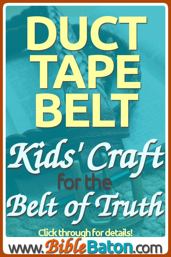 The Belt Of Truth Duct Tape Craft For Kids Duct Tape Crafts