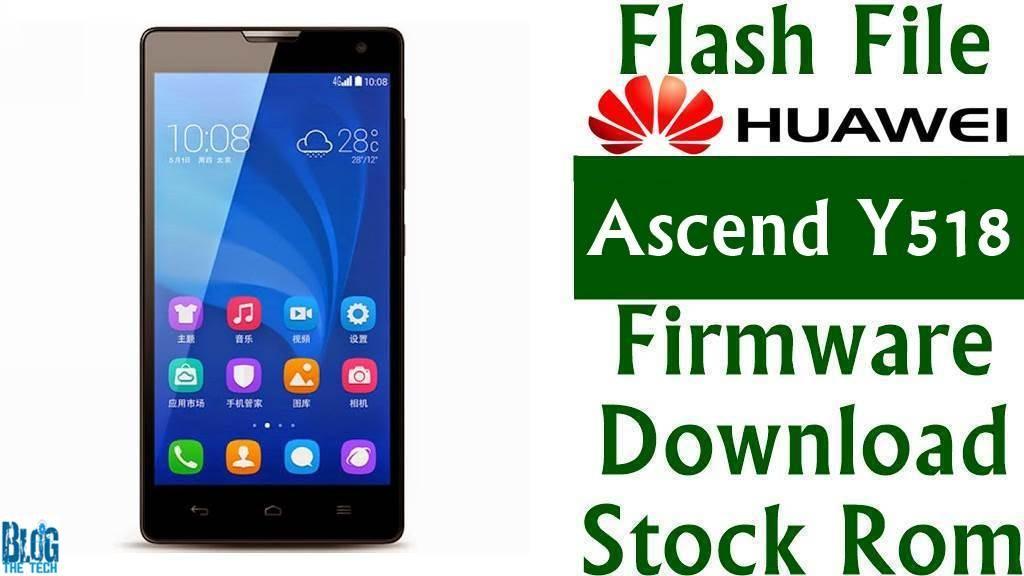 Flash File  Huawei Ascend Y518 Y518