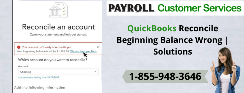 Learn how to QuickBooks reconcile beginning balance wrong