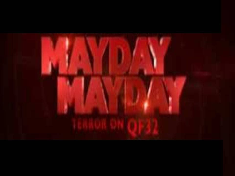 MAYDAY MAYDAY Terror On Flight QF32 | JUST INTERESTING
