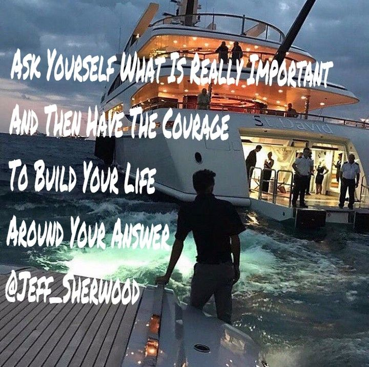 Ask Yourself What Is Really Important And Then Have The Courage To Go Out And Build Your Life Around Your Answer  #lawofattraction #thesecret #loa #motivation #inspiration