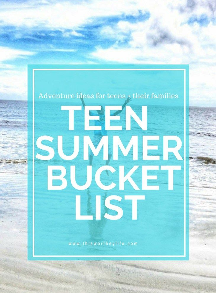 Summer will come and go, but memories last a lifetime! Plan a summer filled with fun adventures for you and your family using some of our ideas.  Get ideas for things teens can do this summer with our Teen Summer Bucket List. Adventure ideas for teens and their families. [ad]