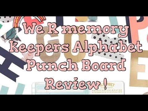 Alphabet Punch Board - We R Memory Keepers- Review! - YouTube