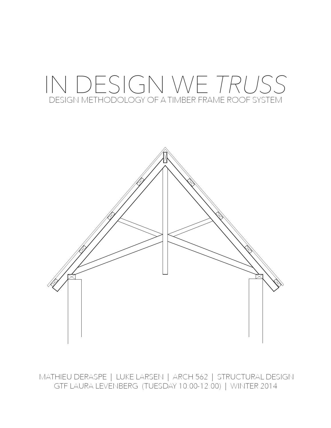 Structural design timber frame truss system play for Truss roof system