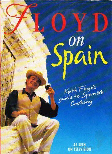 Floyd on Spain by Keith Floyd, http://www.amazon.co.uk/dp/0718134907/ref=cm_sw_r_pi_dp_Krfwrb03TBBA1