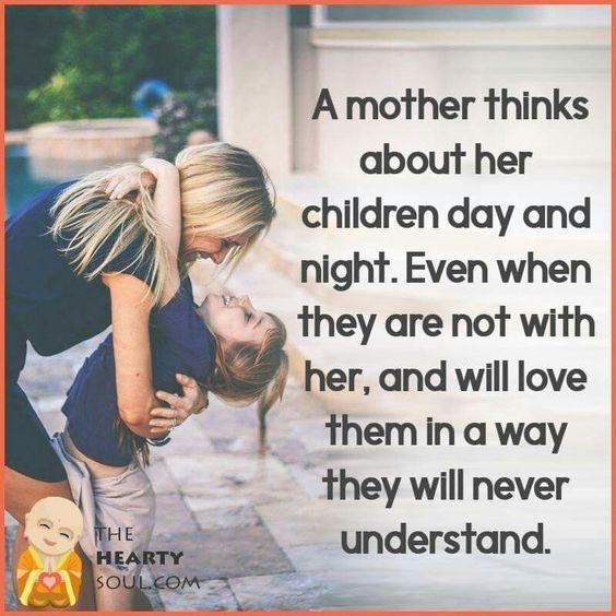 A Mother Always Thinks Of Her Children Mom Pinterest Son