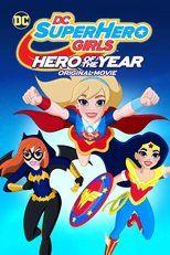 DC Superhero girls: Héroe del año