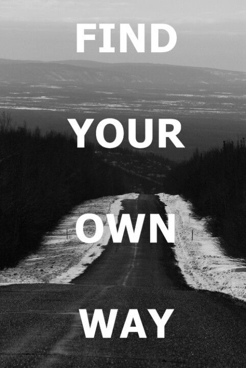 Find ur own way