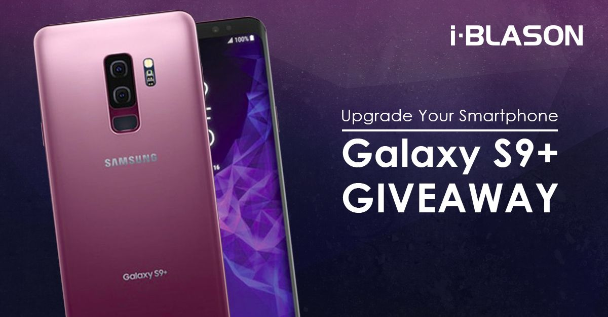 Samsung Galaxy S9 Plus Giveaway! (Ends 3/15 - One Time Entry