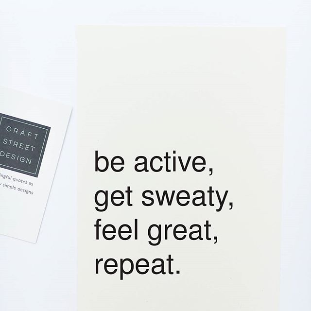Inspirational quote print u0027Be Active, get sweaty, feel great - purchase quotation