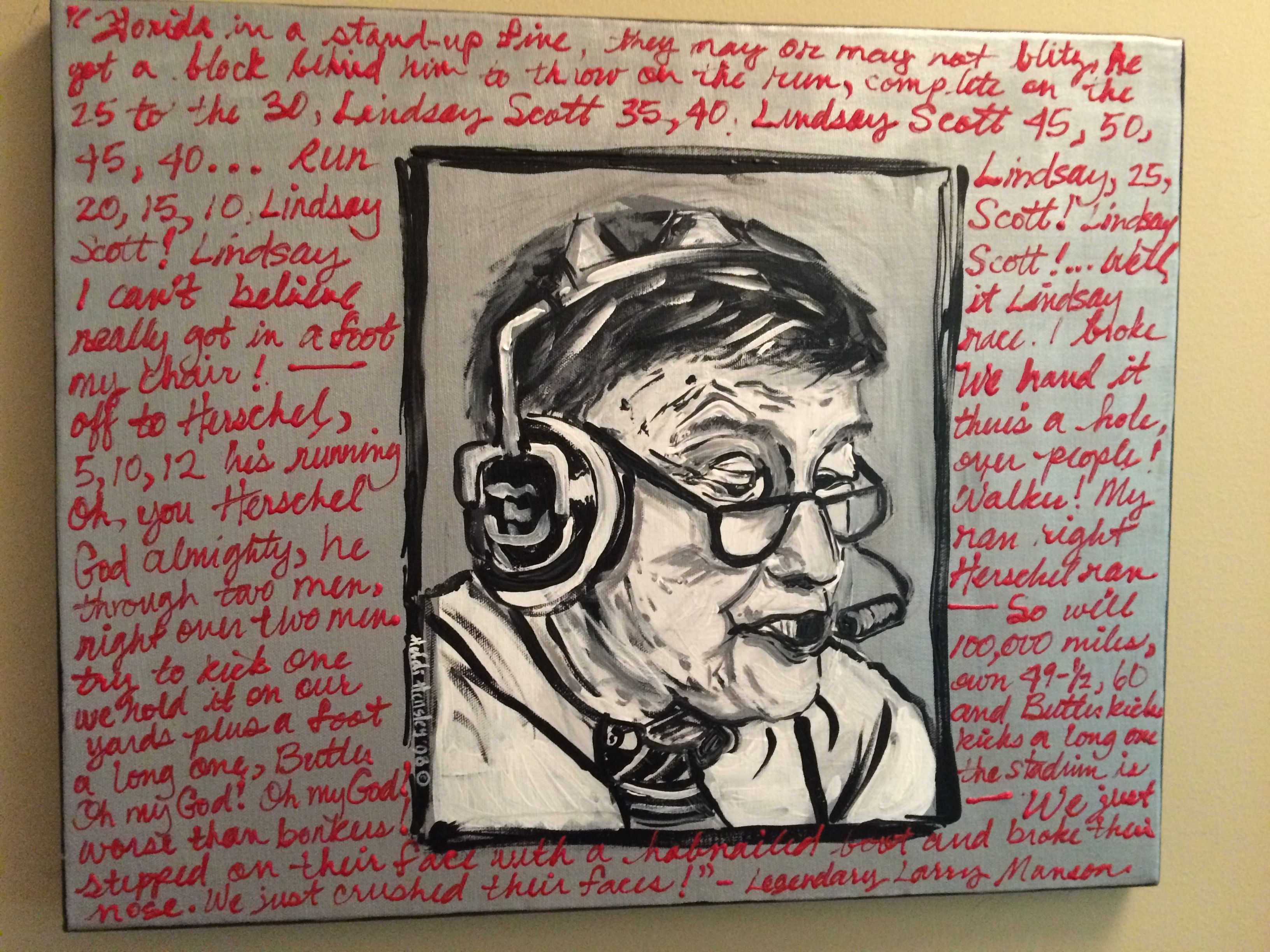 """The legendary Larry Munson """"hobnail boot"""" quote...Original Art by Heidi Hensley *Ans"""