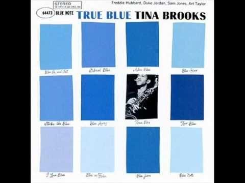 "tina brooks - ""good old soul"" (1961 or so)"