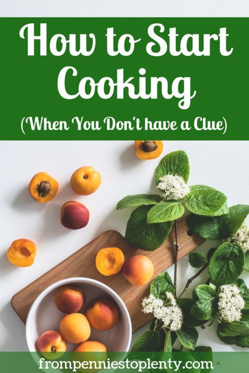 How to Start Cooking When You Don't Have a Clue #startsavingmoney