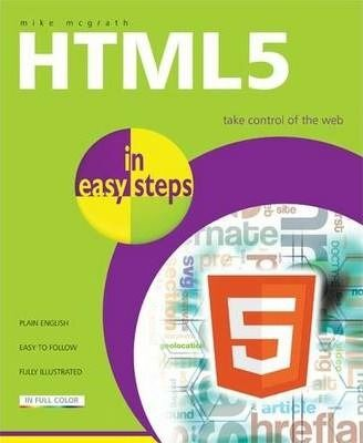 Html5 in easy steps download read online pdf ebook for free epub html5 in easy steps download read online pdf ebook for free epub fandeluxe Gallery