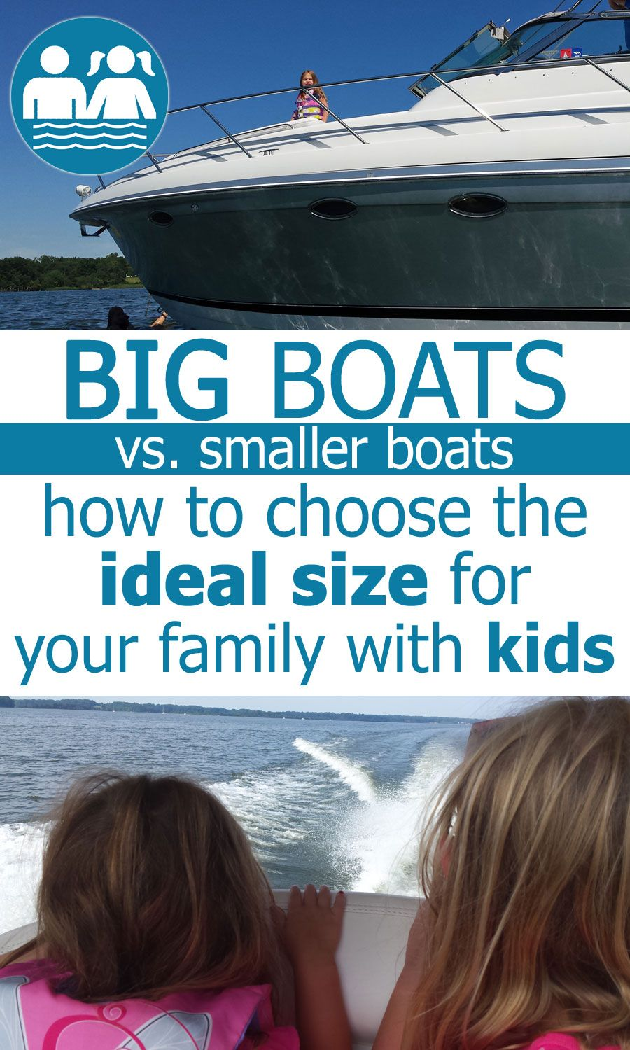 Is a Big Boat or Smaller Boat Better with Kids? | Buying a Boat