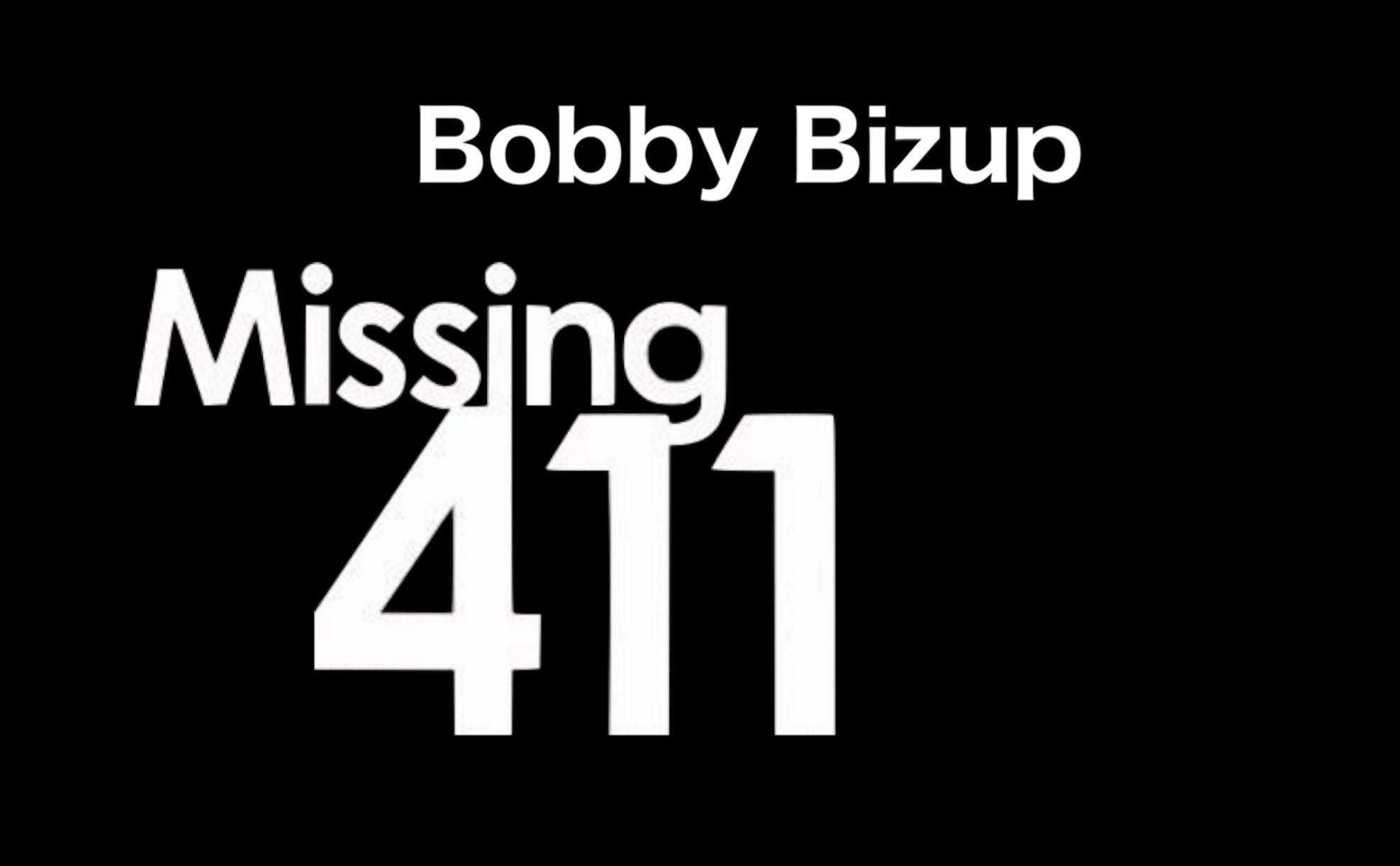 Missing 411 - Bobby Bizup   Bigfoot, Cold case, Paranormal