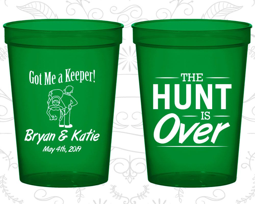 The Hunt is Over Custom Party Cups Bridal Wedding Favors Beer Cups Wedding Cups Wedding Stadium Cups #133 Wedding Favor