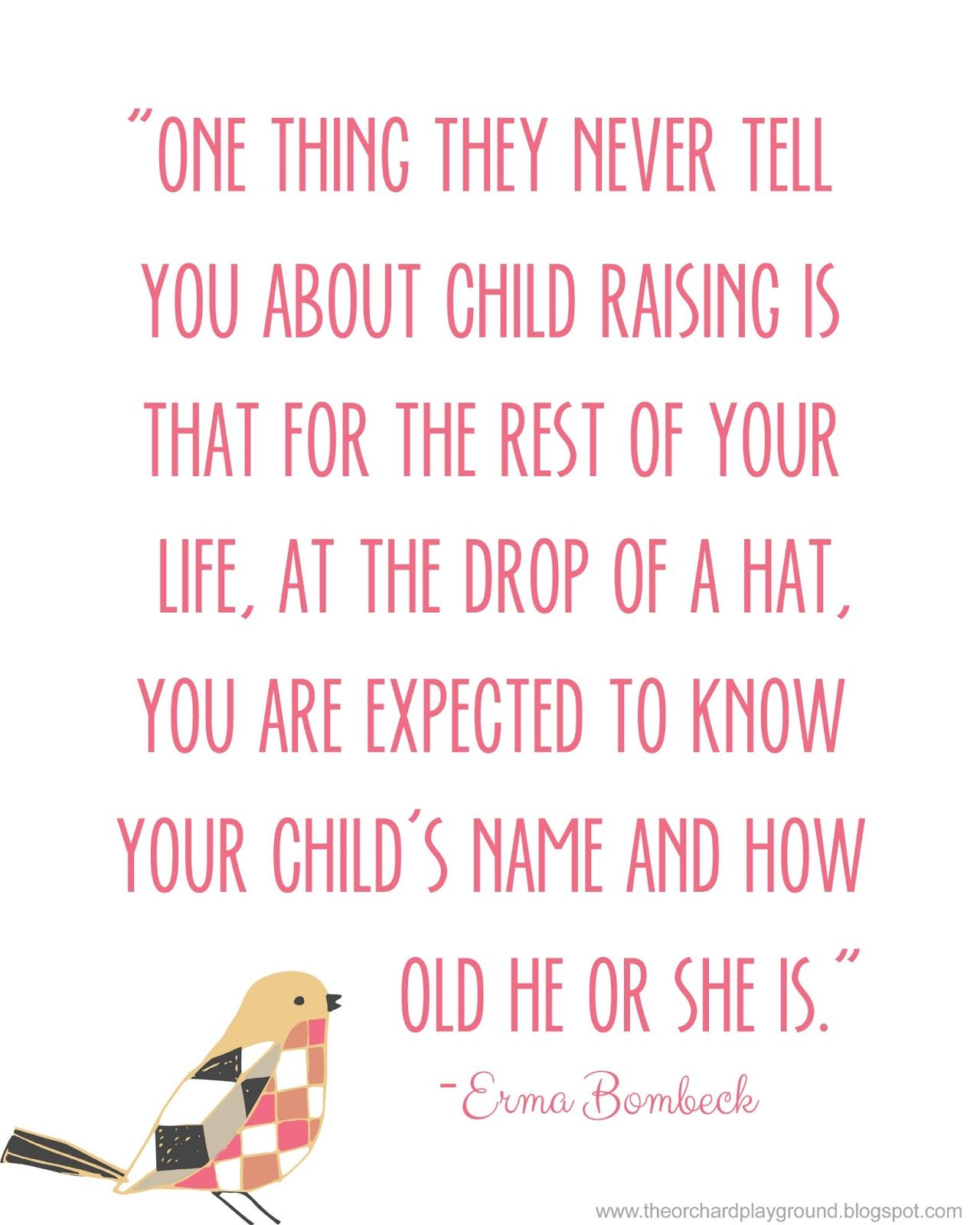 Pin By Laura Enfinger On Quotes Memories Quotes Erma Bombeck Quotes Mom Quotes