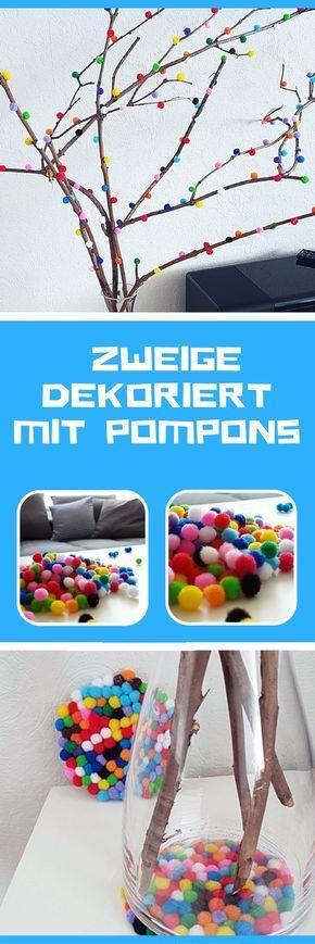 DIY: Zweige dekoriert mit Pompons - Genialer Eyecatcher! #father