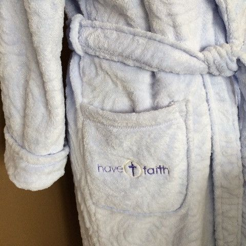 Cozy Robes with the Have Faith Message
