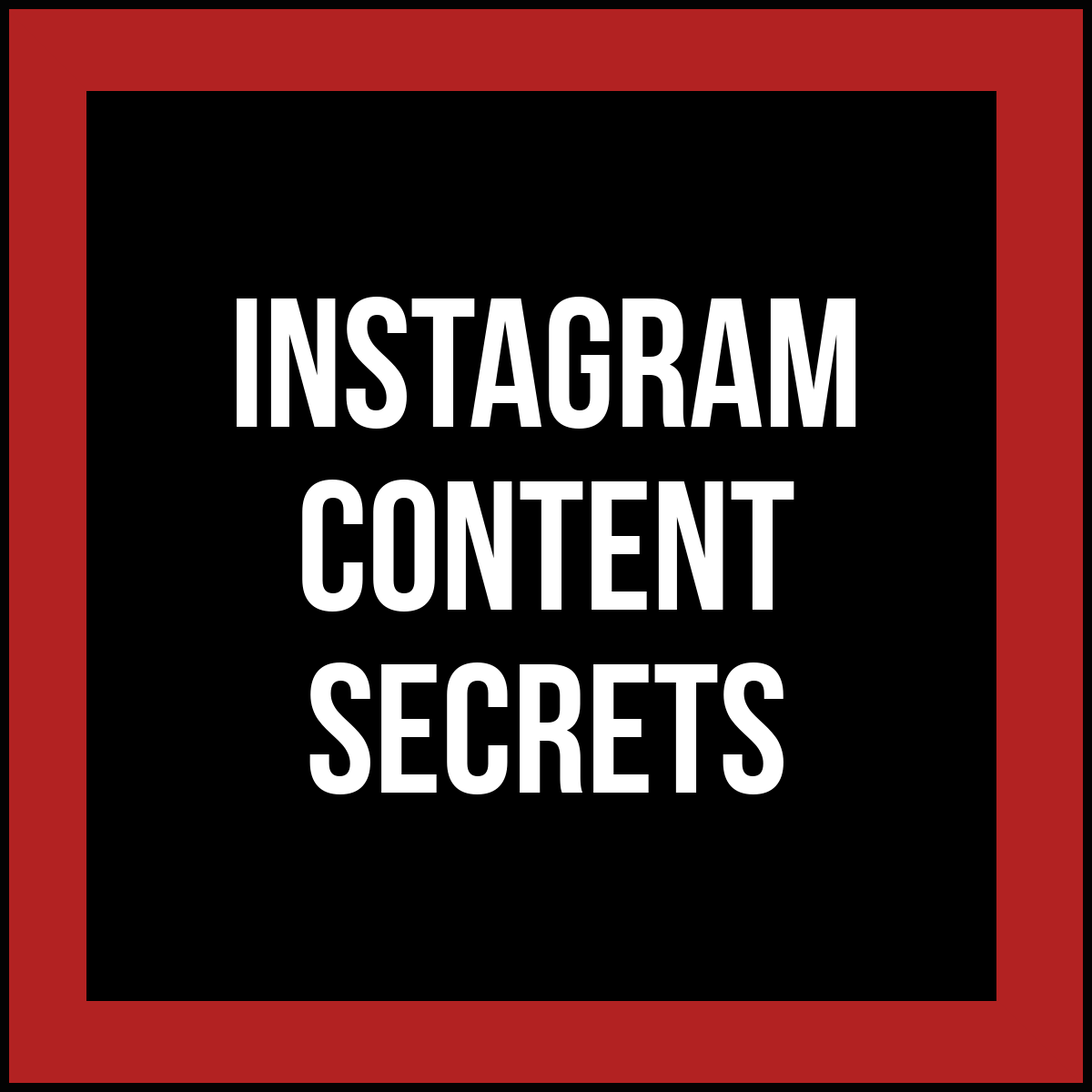 Instagram Content Secrets Create Your Powerful Visual