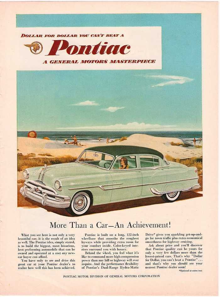 1953 Pontiac Ad. This is the car I wanted when I was 10 years old ...
