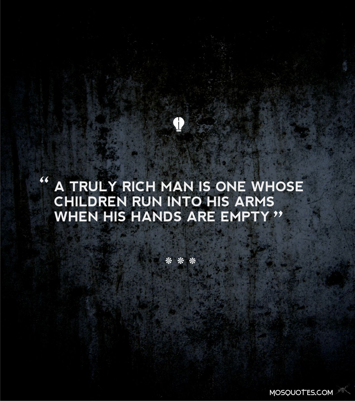Inspirational Quotes About Loving Children Life Inspirational Quotes A Truly Rich Man Is One Whose Children
