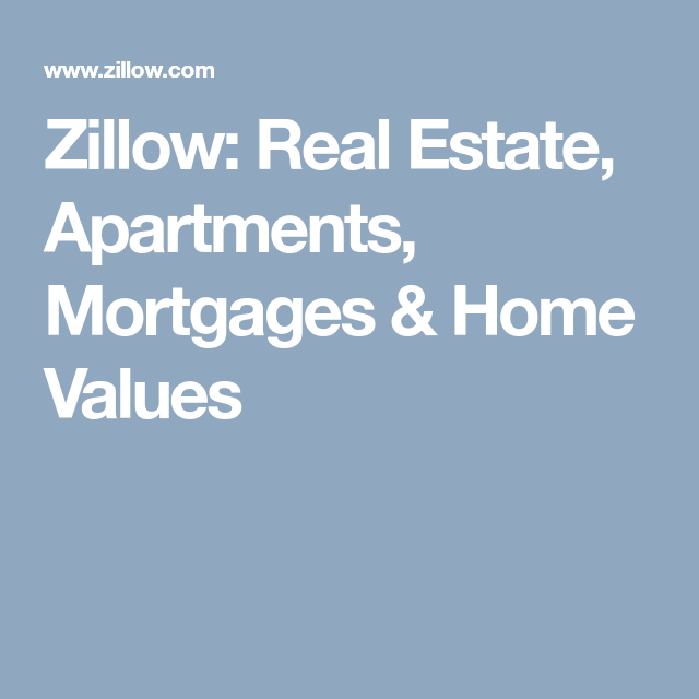 Zillow Rentals Apartments: Zillow: Real Estate, Apartments, Mortgages & Home Values