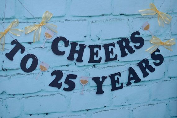 25th wedding anniversary banner cheers to 25 years by